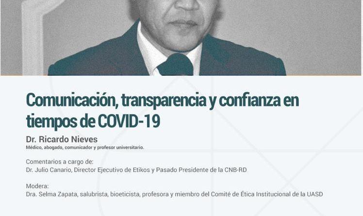 Invitación a reflexión bioética: Comunicación y transparencia en tiempos de COVID